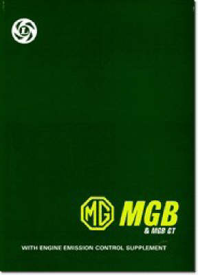 MG and MGB GT - Official Workshop Manuals (Paperback)
