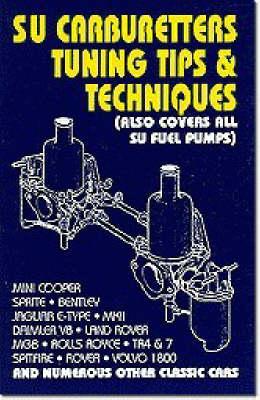 SU Carburettors Tuning Tips and Techniques - Tips & Techniques (Paperback)