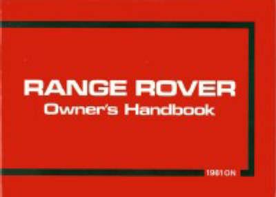 Range Rover 1981/82 - Official Handbooks (Paperback)