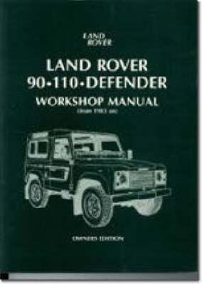 Land Rover 90/110 Defender Workshop Manual 1983 on (Paperback)