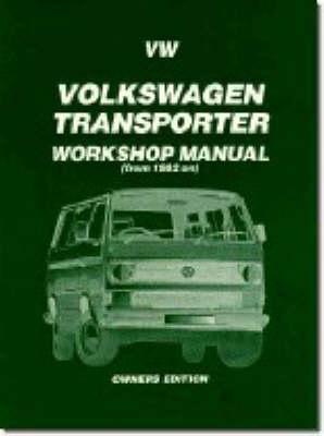 Volkswagen Transporter, 1982 - Owners' Workshop Manuals (Paperback)