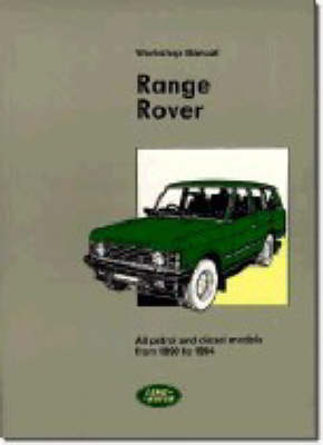 Range Rover Workshop Manual: 1990-94 (Paperback)