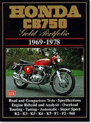 Honda CB750 Gold Portfolio, 1969-78 - Motorcycle gold portfolio series (Paperback)