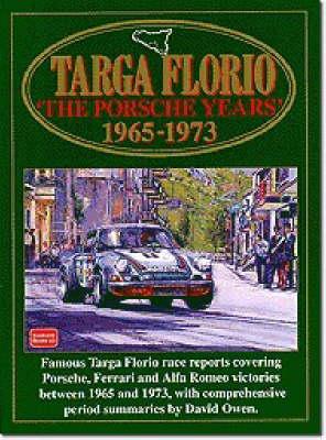 Targa Florio: Porsche Years, 1965-73 - Racing S. (Paperback)