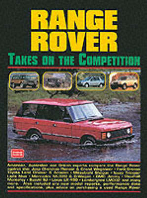 Range Rover Takes on the Competition (Paperback)