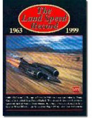 The Land Speed Record, 1963-1999 (Paperback)