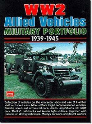 WW2 Allied Military Vehicles Portfolio 1939-45 (Paperback)