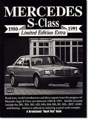 Mercedes S-class 1980-1991 - Brooklands Road Test  Extra (Paperback)