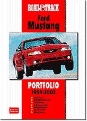 """""""Road and Track"""" Ford Mustang Portfolio 1994-2002 (Paperback)"""