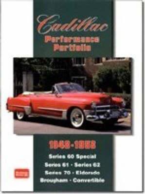 Cadillac Performance Portfolio 1948-1958: Series 60 Special, Series 61, Series 62, Series 70, Eldorado, Brougham, Convertible (Paperback)