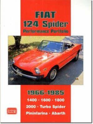 Fiat 124 Spider Performance Portfolio 1966-1985 (Paperback)