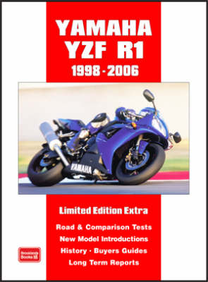 Yamaha YZF R1 Limited Edition Extra 1998-2006: Comparison Tests, History, Buyers Guide, Long-term Report, Driving Impressions, Used Test (Paperback)