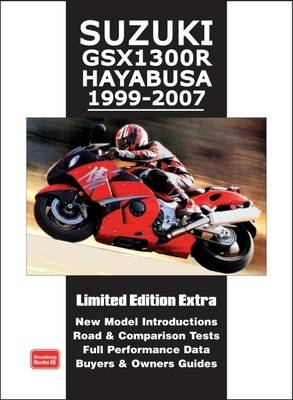 Suzuki GSX1300R Hayabusa 1999-2007 Limited Edition Extra: New Model Introductions. Road and Comparison Tests. Full Performance Data. Buyers and  Owners Guide (Paperback)