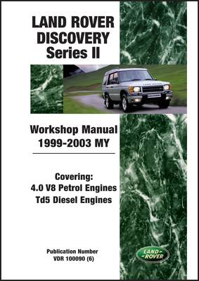Land Rover Discovery Series II Workshop Manual 1999-2003 MY (Paperback)