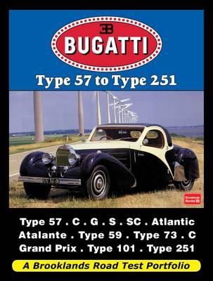 Bugatti Type 57 to Type 251: A Brooklands Road Test Portfolio (Paperback)