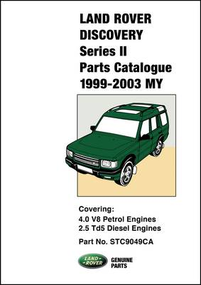 Land Rover Discovery Series II Parts Catalogue 1999-2003 MY (Paperback)
