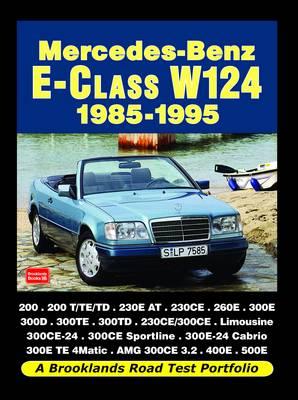 Mercedes-Benz E-Class W124 1985-1995 Road Test Portfolio (Paperback)