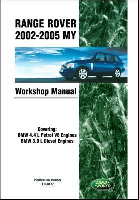 Range Rover 2002-2005 MY Workshop Manual (Paperback)