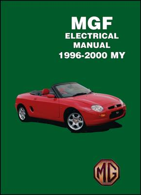 MGF Electrical Manual 1996-2000 MY (Paperback)