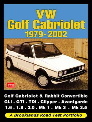 VW Golf Cabriolet 1979-2002: (A Brooklands Road Test Portfolio) (Paperback)