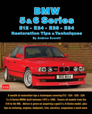 BMW 5 & 6 Series Restoration Tips & Techniques (Paperback)