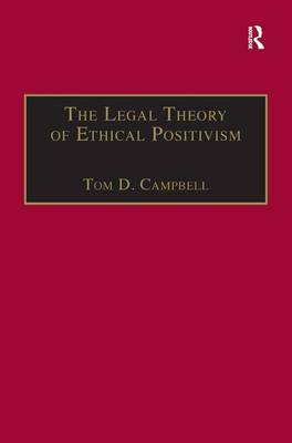 The Legal Theory of Ethical Positivism - Applied Legal Philosophy (Hardback)