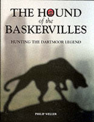 The Hound of the Baskervilles: Hunting the Dartmoor Legend (Hardback)