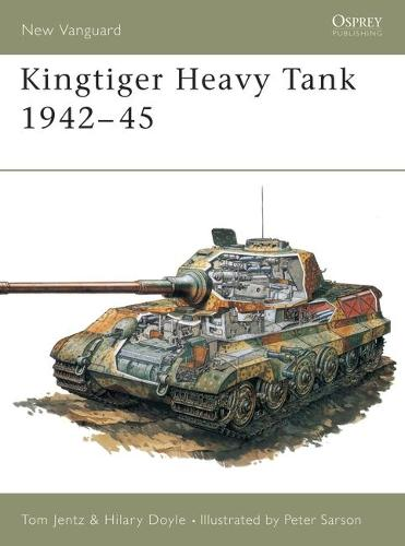 The Kingtiger - Osprey New Vanguard S. No.1 (Paperback)