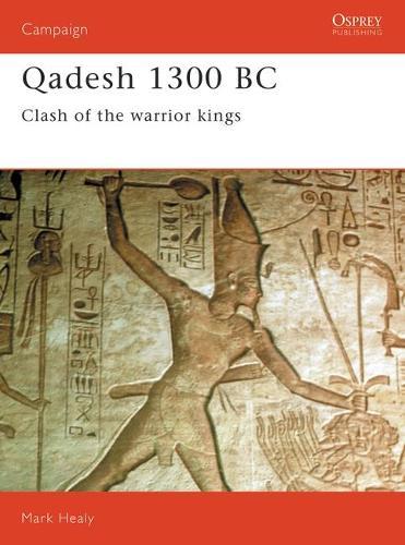 Qadesh, 1300BC: Clash of the Warriors (Paperback)
