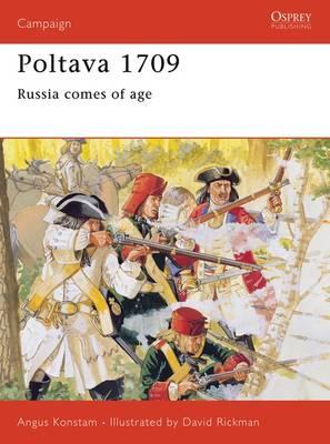 Poltava, 1709: Russia Comes of Age - Osprey Campaign S. No. 34 (Paperback)
