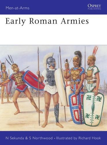 Early Roman Armies - Men-at-Arms No.283 (Paperback)