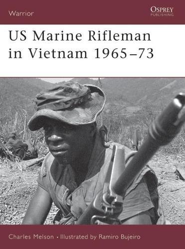 US Marine Rifleman in Vietnam, 1965-73 - Warrior S. No.23 (Paperback)
