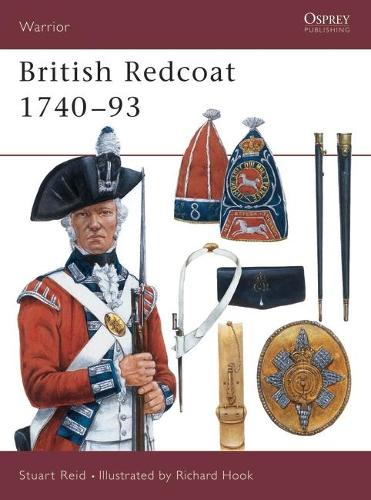 The British Redcoat: 1740-93 - Warrior S. No.19 (Paperback)