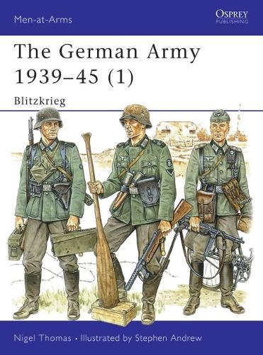The German Army, 1939-45: Blitzkrieg v. 1 - Men-at-Arms No. 313 (Paperback)