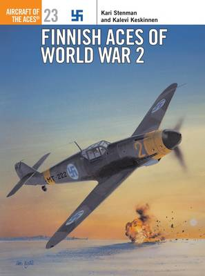 Finnish Aces of World War 2 - Osprey Aircraft of the Aces S. No.23 (Paperback)