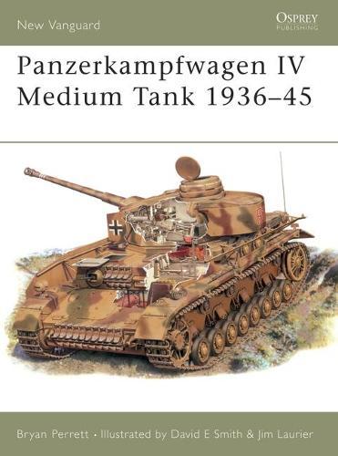 Panzerkampfwagen IV Medium Tank - Osprey New Vanguard S. No. 28 (Paperback)