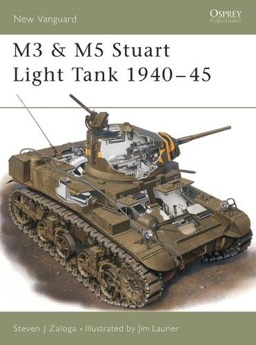 M3 and M5 Stuart Light Tanks, 1941-45 - Osprey New Vanguard S. No. 33 (Paperback)