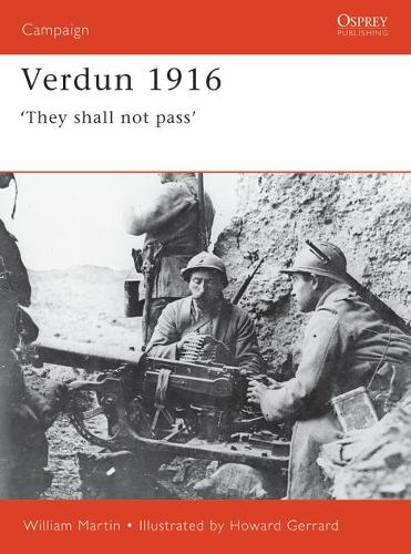 Verdun 1916: They Shall Not Pass - Osprey Campaign S. 93 (Paperback)