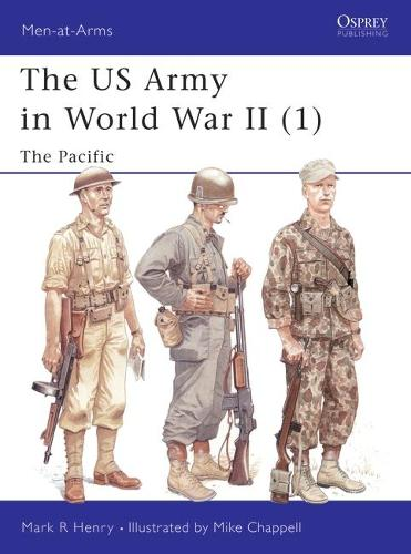 US Army of World War 2: Pacific v. 1 - Men-at-Arms No. 342 (Paperback)