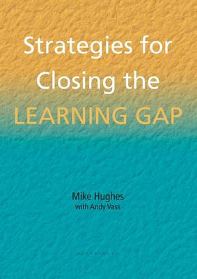 Strategies for Closing the Learning Gap - School Effectiveness S. (Paperback)