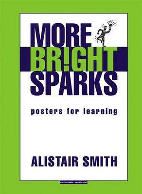 More Bright Sparks: Posters for Learning - Accelerated Learning S. (Spiral bound)