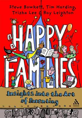 Happy Families: Insights into the Art of Parenting (Paperback)