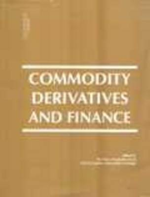 Commodity Derivatives and Finance (Paperback)