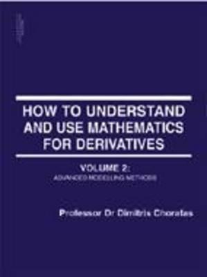 Mathematics for Derivatives: v. 2 (Paperback)