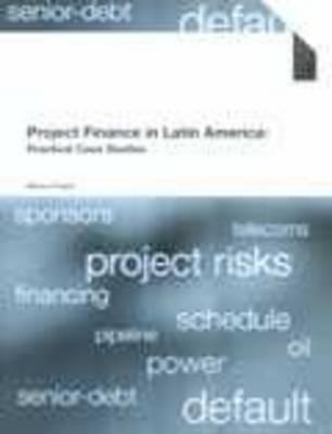 Project Finance Latin America (Paperback)