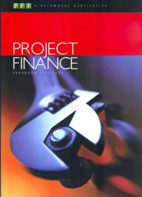 Project Finance Yearbook 2002/2003 (Paperback)