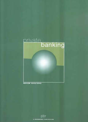 Private Banking Review 2002/2003 (Paperback)