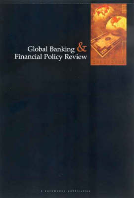 Global Banking and Financial Policy Review: 2002/2003 (Paperback)