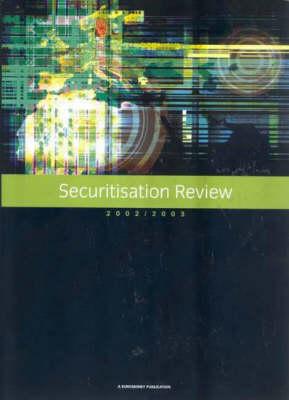 Securitisation Review 2002/2003 (Paperback)