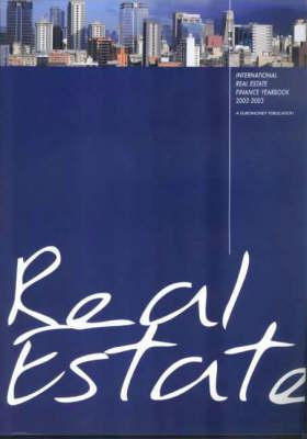 International Real Estate Finance Yearbook: 2002/2003 (Paperback)